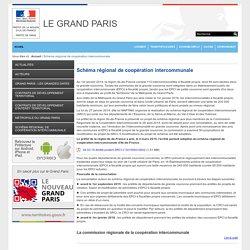 Schéma régional de coopération intercommunale / SITE GRAND PARIS / Accueil - Préfecture de Paris et d'Ile-de-France