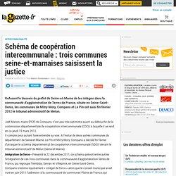 Schéma de coopération intercommunale : trois communes seine-et-marnaises saisissent la justice