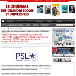 Paris Sciences et Lettres (PSL) Research University et l'Ecole PolytechniqueFédérale de Lausanne (EPFL) signent un accord de coopération internationale
