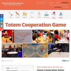 Totem Cooperation Game - Viavectis - Les meilleures idées et activités de Team Building