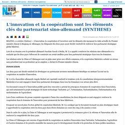 L'innovation et la coopération sont les éléments clés du partenariat sino-allemand (SYNTHESE)_French.news.cn