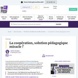 La coopération, solution pédagogique miracle ?