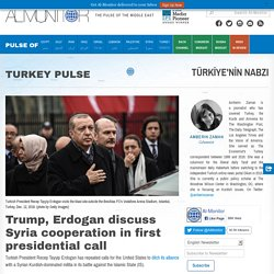 Trump, Erdogan discuss Syria cooperation in first presidential call