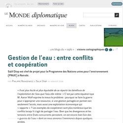 Gestion de l'eau : entre conflits et coopération, par Philippe Rekacewicz & Salif Diop (Les blogs du Diplo, 14 janvier 2008)