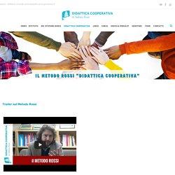 Centro Didattica Cooperativa Il nostro approccio cooperativo - Centro Didattica Cooperativa