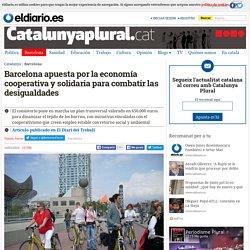 Barcelona apuesta por la economía cooperativa y solidaria para combatir las desigualdades