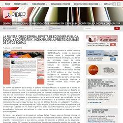 La revista 'CIRIEC-España, revista de economía pública, social y cooperativa', indexada en la prestigiosa base de datos Scopus