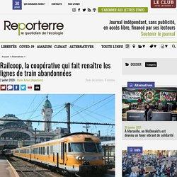Railcoop, la coopérative qui fait renaître les lignes de train abandonnées
