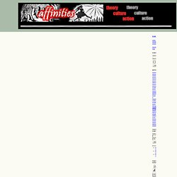 Affinities: A Journal of Radical Theory, Culture, and Action