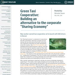 "Green Taxi Cooperative: Building an alternative to the corporate ""Sharing Economy"""