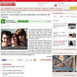 Capvern. Les projets de la coopérative Les Ateliers de l'utopie - Hautes-Pyrénées