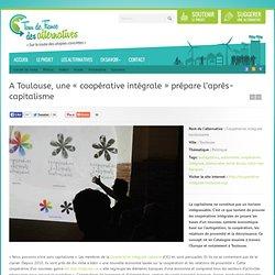 A Toulouse, une « coopérative intégrale » prépare l'après-capitalisme