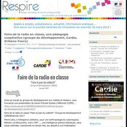 Faire de la radio en classe, une pédagogie coopérative (groupe de développement, Cardie, Orléans-Tours)