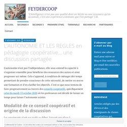 L'AUTONOMIE ET LES REGLES en pédagogie coopérative… une discussion partagée – FEYDERCOOP