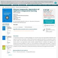 Educare insegnando. Apprendere ad applicare il cooperative learning - Mario Comoglio - Libro - LAS - Enciclopedia delle scienze dell'educ.