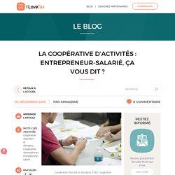 La coopérative d'activités : entrepreneur-salarié, ça vous dit ?