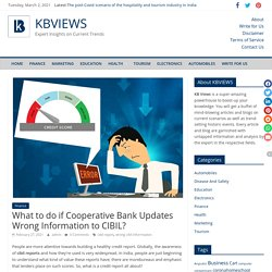 What to do if Cooperative Bank Updates Wrong Information to CIBIL? - KBVIEWS