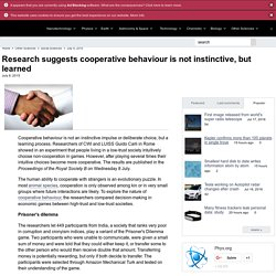 Research suggests cooperative behaviour is not instinctive, but learned