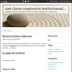 Ecrire la lettre collective - une classe coopérative institutionnalisée