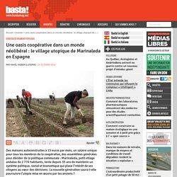 Une oasis coopérative dans un monde néolibéral : le village utopique de Marinaleda en Espagne