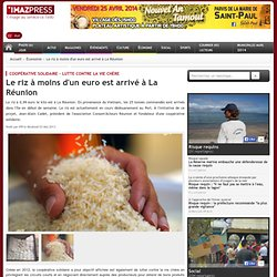 IPREUNION 03/05/13 Le riz à 0,99 euro le kilo est à La Réunion.