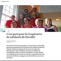 C'est parti pour la Coopérative de solidarité de Dixville!