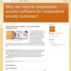 Cooperative society software – Cyrus Technoedge.