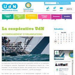La coopérative UdN - Université du Nous