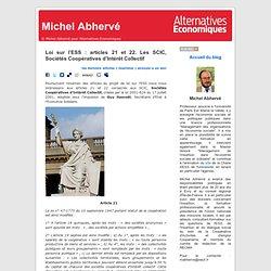 Loi sur l'ESS : articles 21 et 22. Les SCIC, Sociétés Coopératives d'Intérêt Collectif