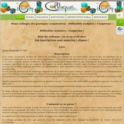 8ème colloque des pratiques coopératives - Difficultés scolaires : Coopérons !