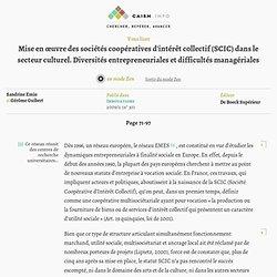 Mise en œuvre des sociétés coopératives d'intérêt collectif (SCIC) dans le secteur culturel. Diversités entrepreneuriales et difficultés managériales