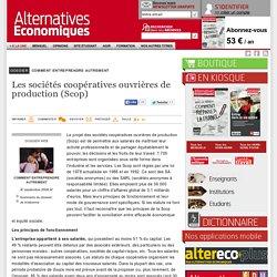 Les sociétés coopératives ouvrières de production (Scop)
