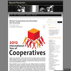 Worker Cooperatives Can Revitalize Our Economy