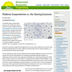 Platform Cooperativism vs. the Sharing Economy