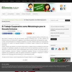 El Trabajo Cooperativo como Metodología para la Escuela Inclusiva -Orientacion Andujar