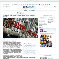 La Russie et le Qatar coopéreront sur le marché gazier