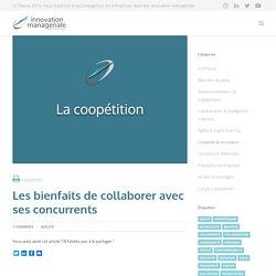 COOPETITION, ou l'art de collaborer avec ses concurrents