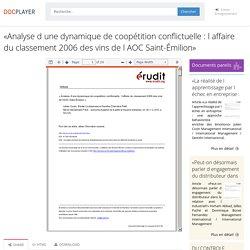 ⭐«Analyse d une dynamique de coopétition conflictuelle : l affaire du classement 2006 des vins de l AOC Saint-Émilion»