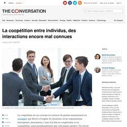 La coopétition entre individus, des interactions encore mal connues