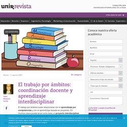 El trabajo por ámbitos: coordinación docente y aprendizaje interdisciplinar