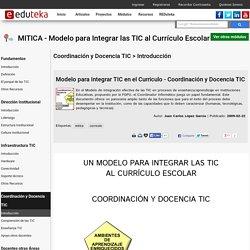 MITICA - Modelo para Integrar las TIC al Currículo Escolar > Coordinación y Docencia TIC > Introducción