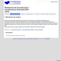 1. Monitoreo de medios - Plataforma de Coordinación - Inundaciones Colombia 2011 -2012