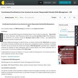 Coordinateur/Coordinatrice d'une structure de conseil. Responsable Clientèle Ethik Management – CDI