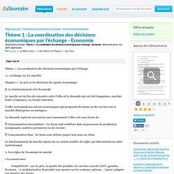 Thème 1 : La coordination des décisions économiques par l'échange - Economie - Dissertations Gratuits - Louise