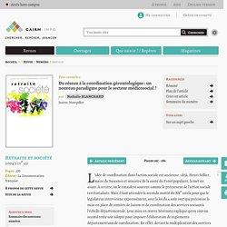 Du réseau à la coordination gérontologique: un nouveau paradigme pour le secteur médicosocial?