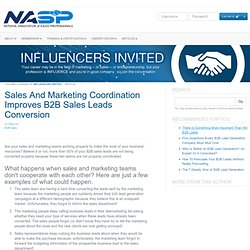 Sales And Marketing Coordination Improves B2B Sales Leads Conversion. by Dara Lin - National Association of Sales Professionals