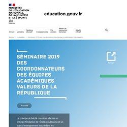 Séminaire 2019 des coordonnateurs des équipes académiques Valeurs de la République