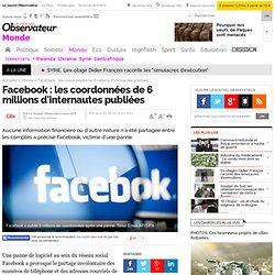 Facebook : les coordonnées de 6 millions d'internautes publiées