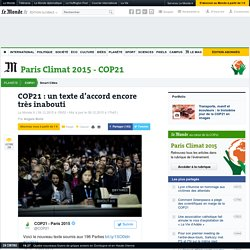 COP21 : un texte d'accord encore très inabouti