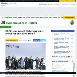 COP21: un accord historique mais fondé sur un «droit mou»